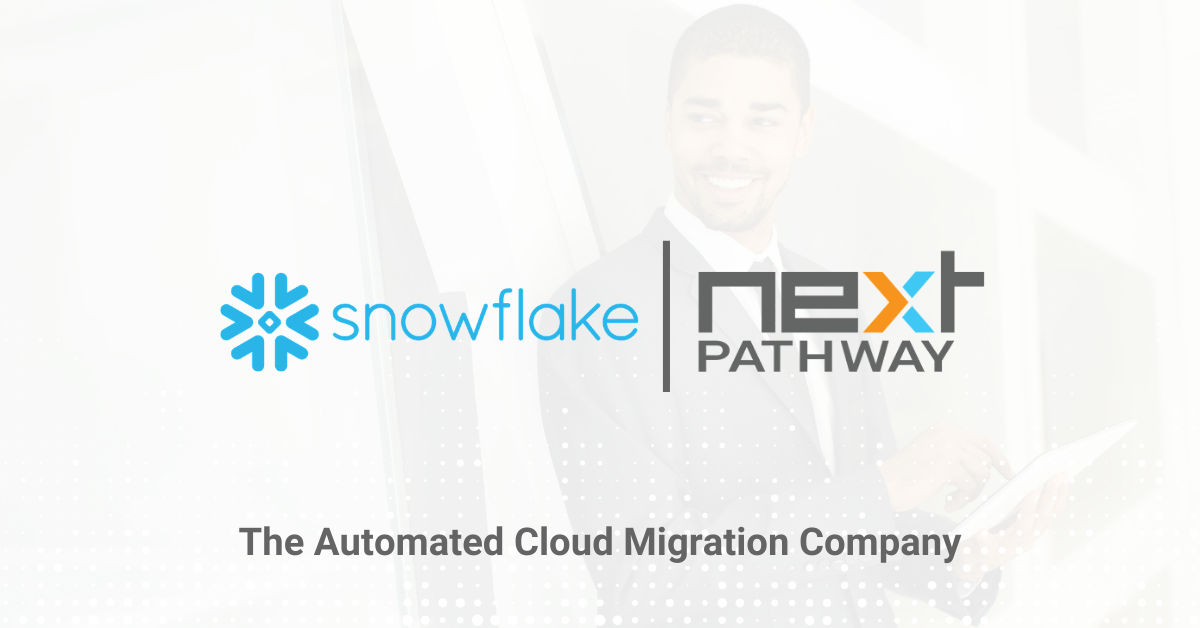 Snowflake and Next Pathway